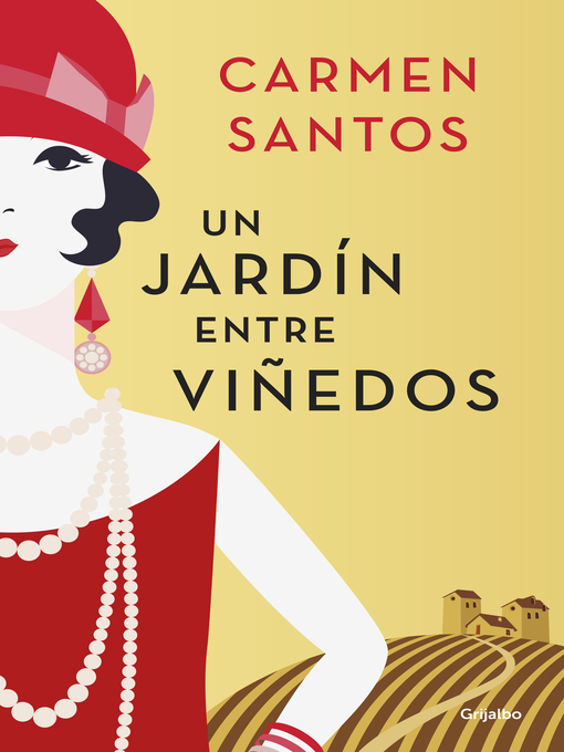 Title details for Un jardín entre viñedos by Carmen Santos - Available