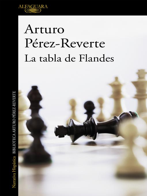 Title details for La tabla de Flandes by Arturo Pérez-Reverte - Available
