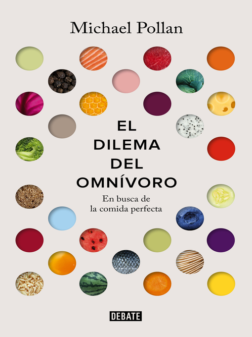 Title details for El dilema del omnívoro by Michael Pollan - Available