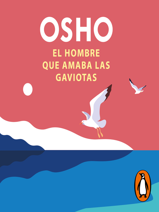 Title details for El hombre que amaba las gaviotas by Osho - Available