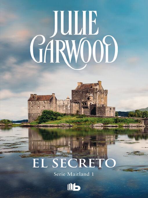 Title details for El secreto (Maitland 1) by Julie Garwood - Wait list