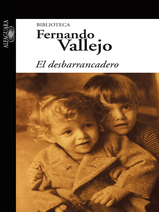 Title details for El desbarrancadero by Fernando Vallejo Rendón - Wait list