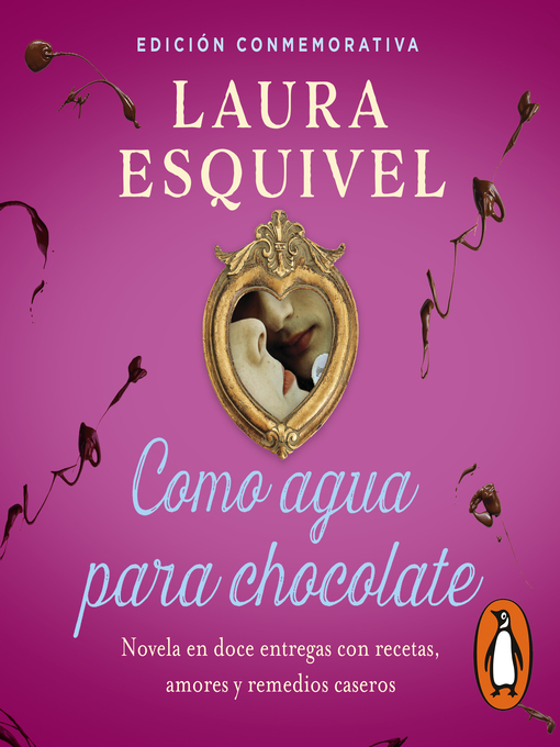 Title details for Como agua para chocolate by Laura Esquivel - Wait list