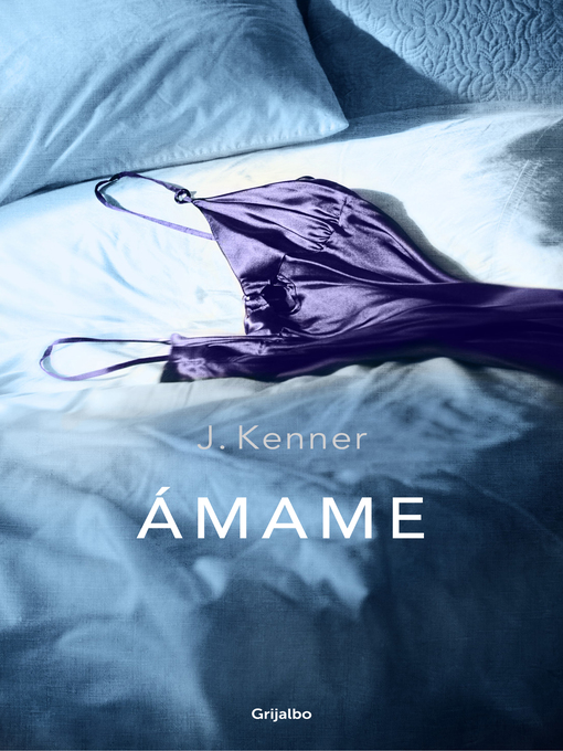 Title details for Ámame (Trilogía Stark 3) by J. Kenner - Available
