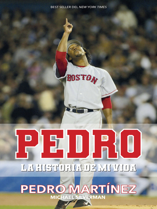 Title details for Pedro by Pedro Martínez - Available