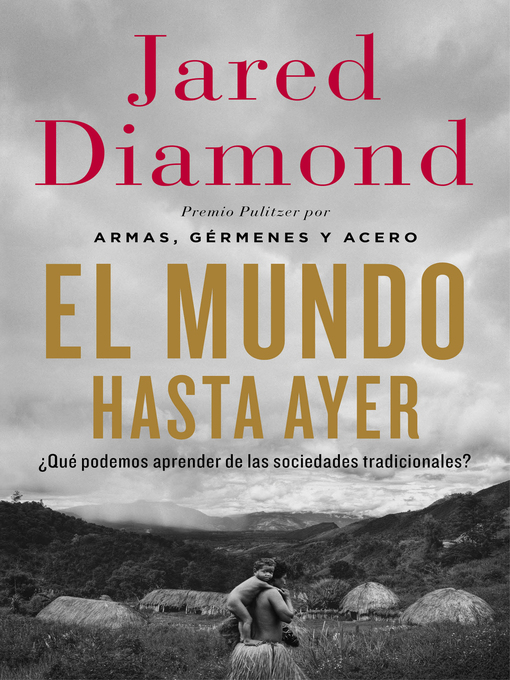 Title details for El mundo hasta ayer by Jared Diamond - Available