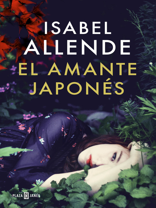 Title details for El amante japonés by Isabel Allende - Available