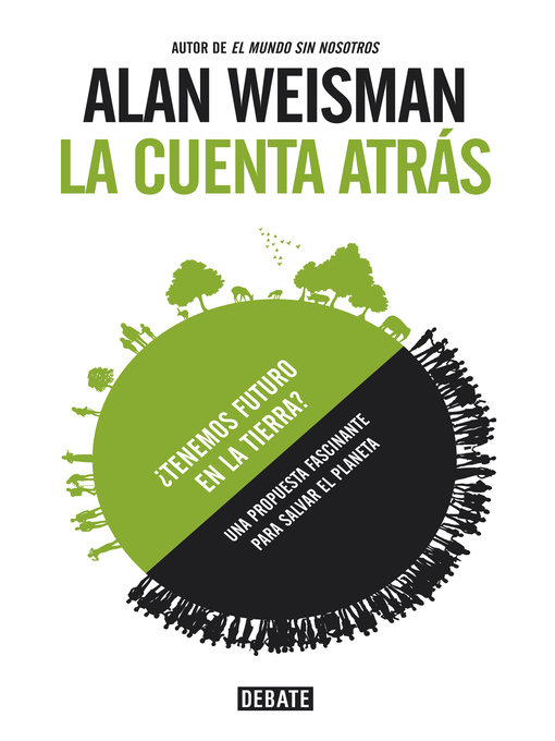 Title details for La cuenta atrás by Alan Weisman - Wait list