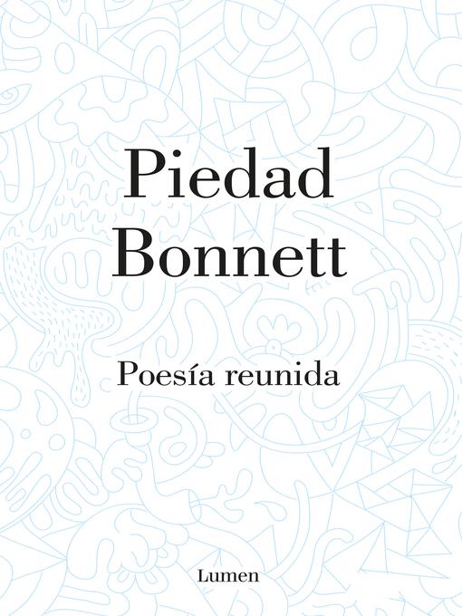 Title details for Poesía reunida by Piedad Bonnett - Wait list