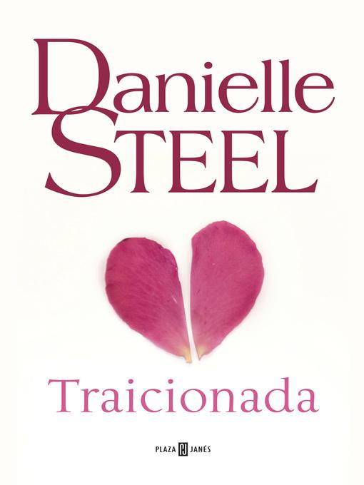 Title details for Traicionada by Danielle Steel - Wait list