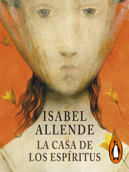 Title details for La casa de los espíritus by Isabel Allende - Available