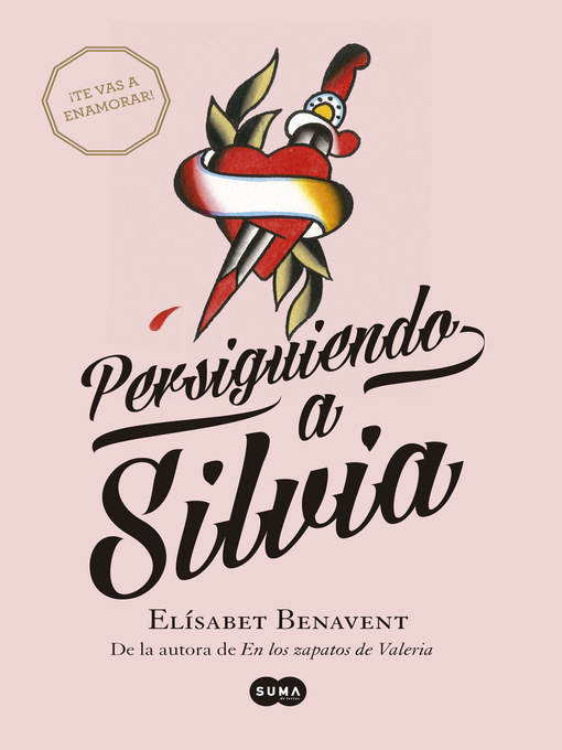 Title details for Persiguiendo a Silvia (Saga Silvia 1) by Elísabet Benavent - Available
