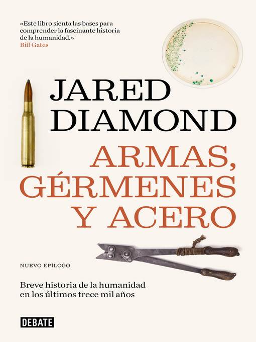 Title details for Armas, gérmenes y acero by Jared Diamond - Available