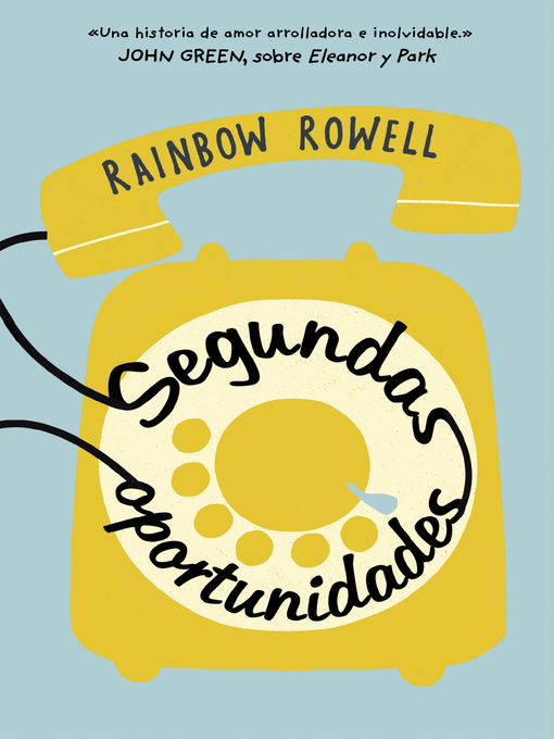 Title details for Segundas oportunidades by Rainbow Rowell - Available