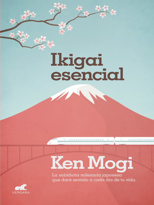 Title details for Ikigai esencial by Ken Mogi - Available