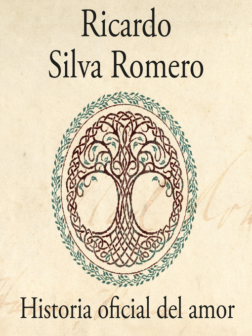 Title details for Historia oficial del amor by Ricardo Silva Romero - Available