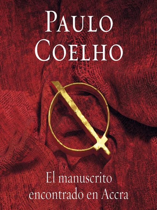 Title details for Manuscrito encontrado en Accra by Paulo Coelho - Available