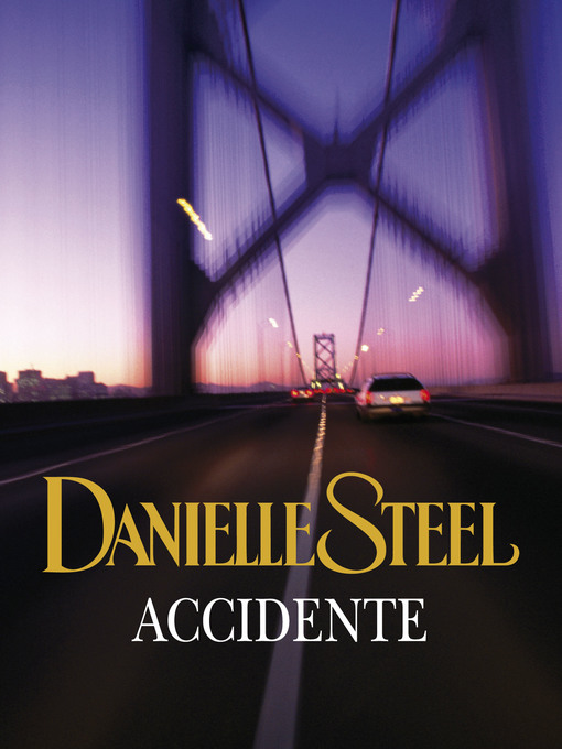 Title details for Accidente by Danielle Steel - Available