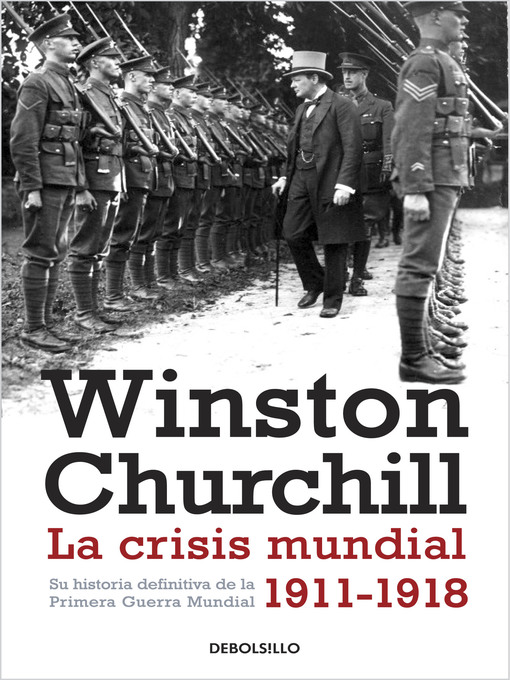 Title details for La crisis mundial 1911-1918 by Winston Churchill - Available