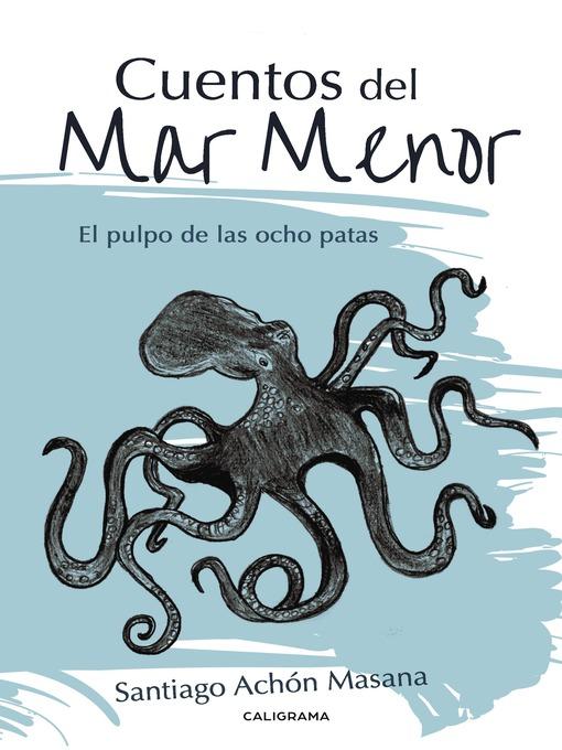 Title details for Cuentos del Mar Menor by Santiago Achón Masana - Available