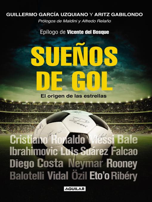 Detalles del título Sueños de gol de Guillermo García Uzquiano - Lista de espera