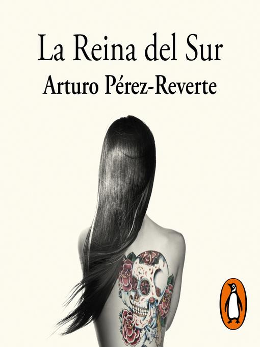 Title details for La Reina del Sur by Arturo Pérez-Reverte - Available