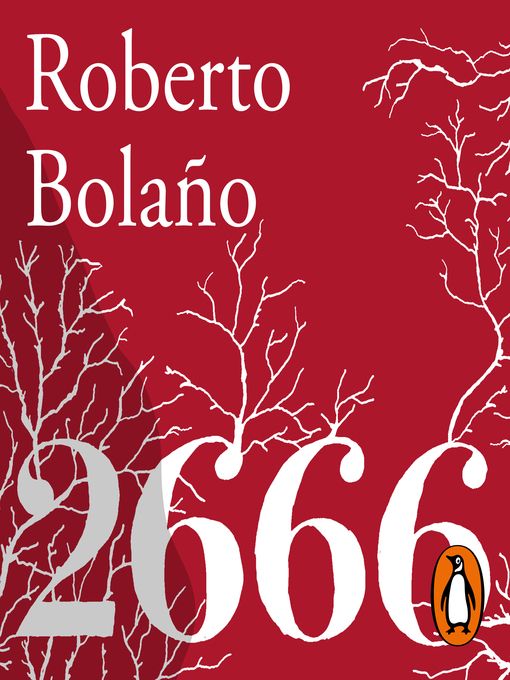 Title details for 2666 by Roberto Bolaño - Available