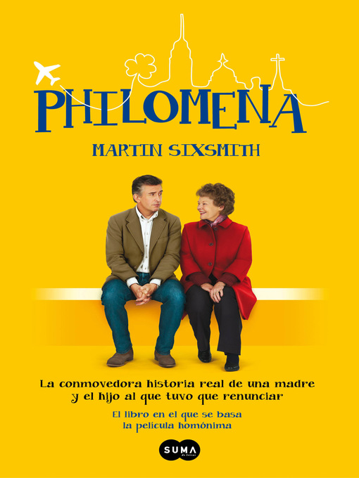 Title details for Philomena by Sixsmith, Martin - Available