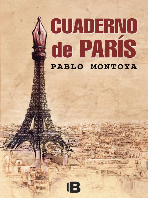 Title details for Cuaderno de París by Pablo Montoya - Wait list