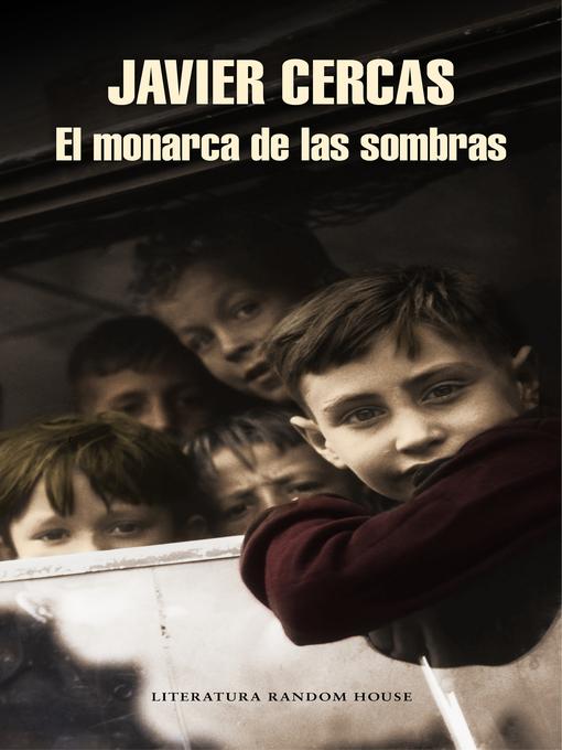 Title details for El monarca de las sombras by Javier Cercas - Wait list