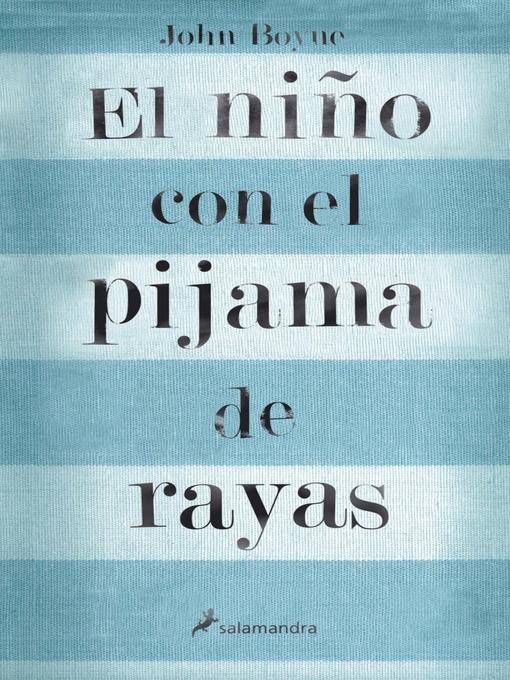 Title details for El niño con el pijama de rayas by John Boyne - Available