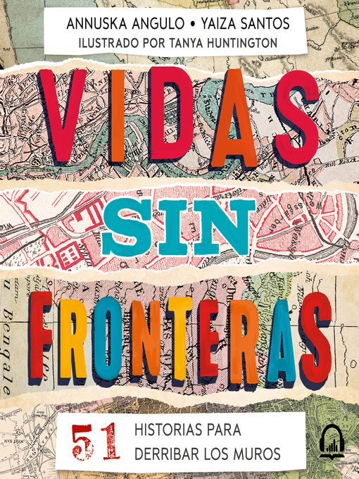 Title details for Vidas sin fronteras by Annuska Angulo - Available