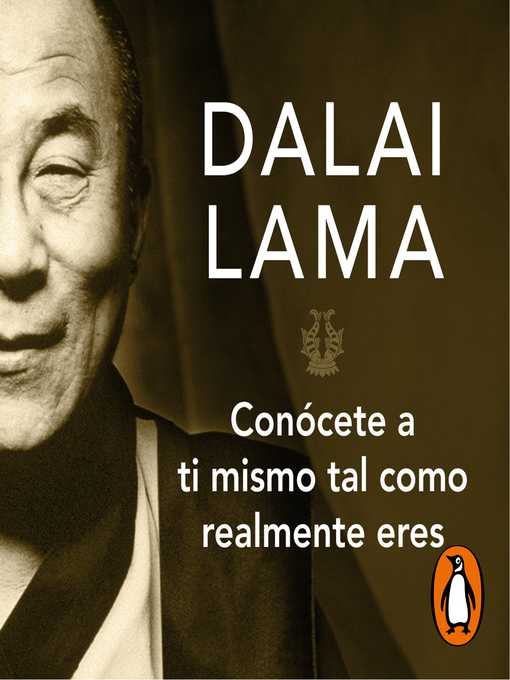 Title details for Conócete a ti mismo tal como realmente eres by Dalai Lama - Available