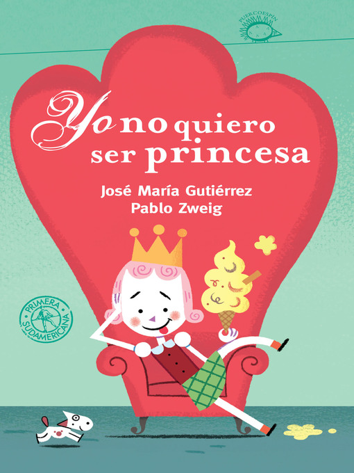 Title details for Yo no quiero ser princesa (ebook animado y narrado) (Fixed layout) by José María Gutiérrez - Wait list