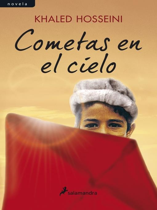 Title details for Cometas en el cielo by Khaled Hosseini - Available