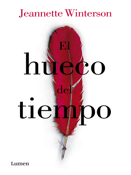 Title details for El hueco del tiempo (The Hogarth Shakespeare) by Jeanette Winterson - Available