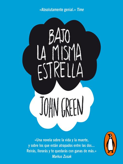 Title details for Bajo la misma estrella by John Green - Wait list
