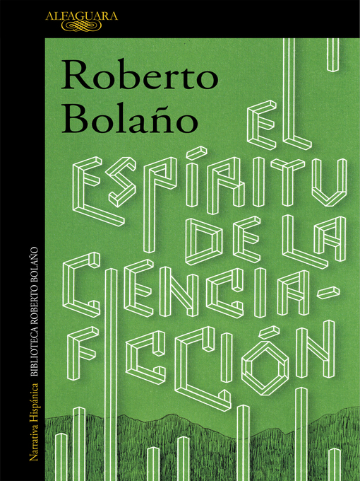 Title details for El espíritu de la ciencia-ficción by Roberto Bolaño - Available