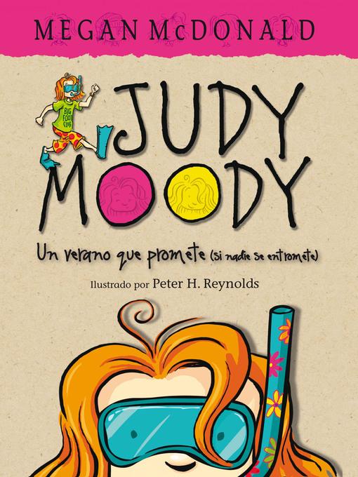 Title details for Judy Moody. Un verano que promete (si nadie se entromete) by Megan McDonald - Available