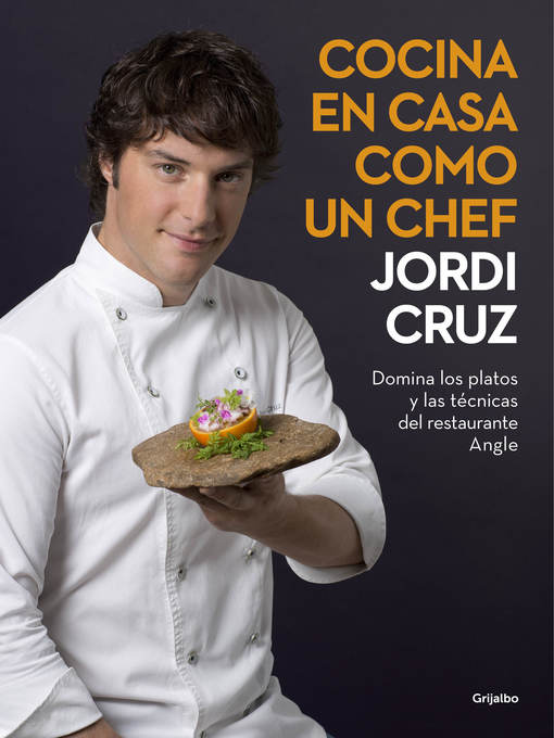Title details for Cocina en casa como un chef by Jordi Cruz - Available