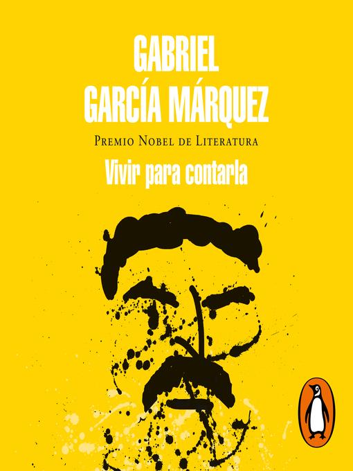 Title details for Vivir para contarla by Gabriel García Márquez - Available