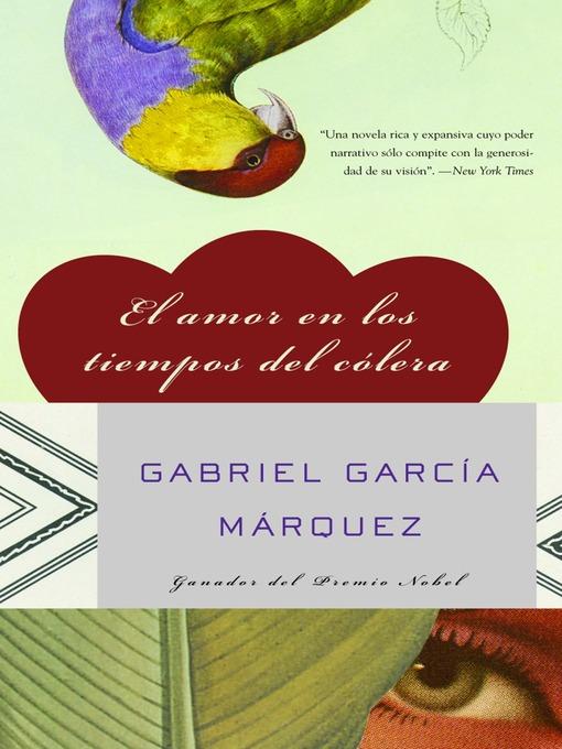 Title details for El amor en los tiempos del cólera by Gabriel García Márquez - Available
