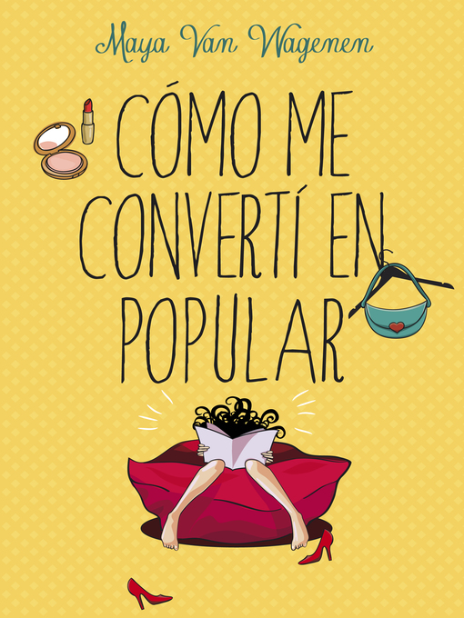 Title details for Cómo me convertí en popular by Maya Van Wagenen - Available