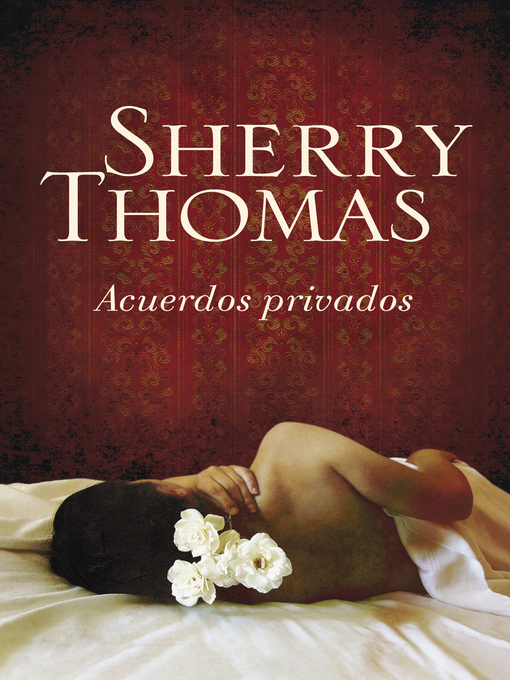 Title details for Acuerdos privados by Sherry Thomas - Available
