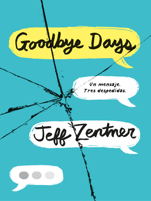 Title details for Goodbye Days by Jeff Zentner - Available