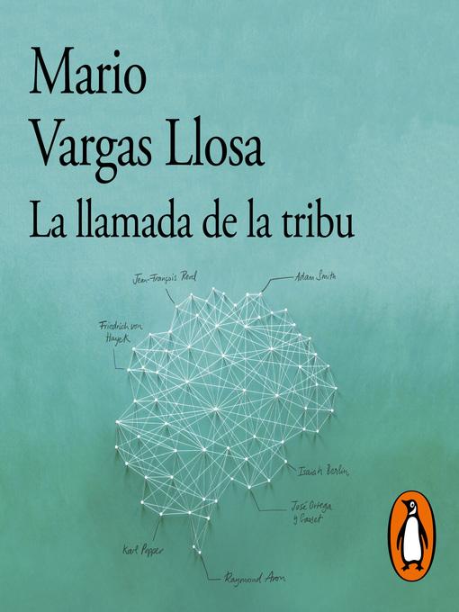 Title details for La llamada de la tribu by Mario Vargas Llosa - Available