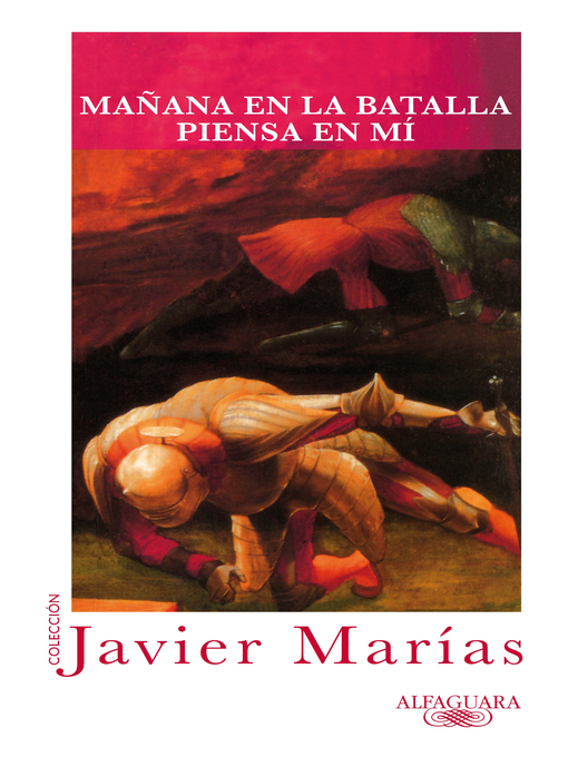 Title details for Mañana en la batalla piensa en mí by Javier Marías - Wait list