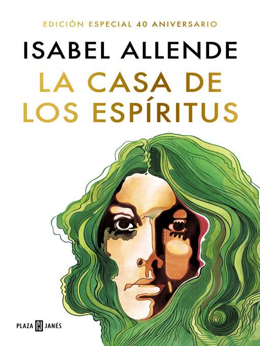 Title details for La casa de los espíritus by Isabel Allende - Available