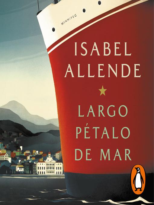 Title details for Largo pétalo de mar by Isabel Allende - Available