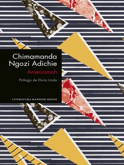 Title details for Americanah (edición especial limitada) by Chimamanda Ngozi Adichie - Available